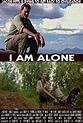 Watch I Am Alone (2015) Full Movie Online - M4Ufree