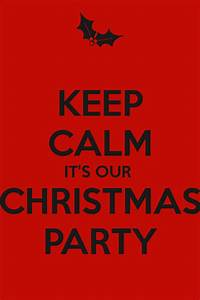 KEEP CALM IT'S OUR CHRISTMAS PARTY Poster
