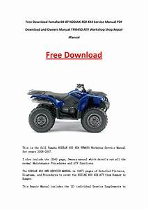 Yamaha 04 07 Kodiak 450 4x4 Service Manual Pdf Download And Owners Manual Yfm450 Atv Workshop