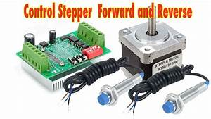 Control Stepper Forward And Reverse With Proximity Limit Switch Arduino Tutorial