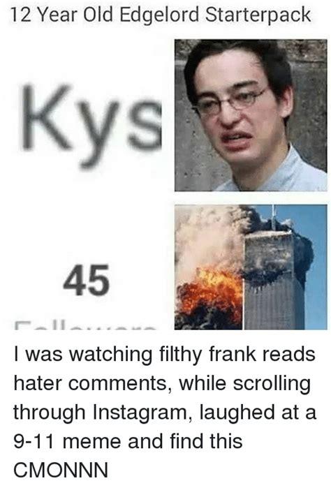 12 Year Old Meme - 25 best memes about 9 11 memes 9 11 memes