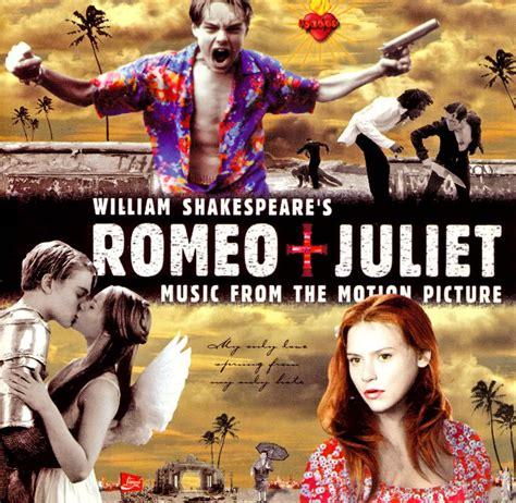 modern romeo and juliet luhrmann s romeo juliet ost getting pressed modern vinyl