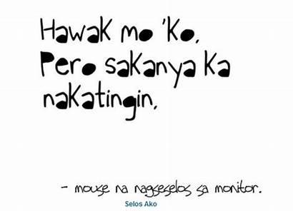 Quotes Tagalog Selos Hugot Boyfriend Funny Lines