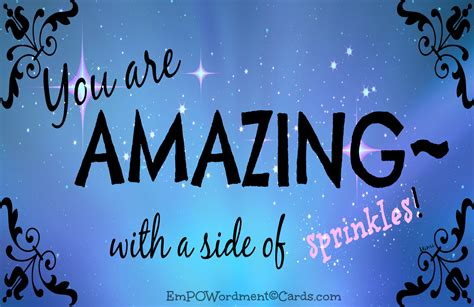 You Are Amazing!! And Don't You Forget It! Particular