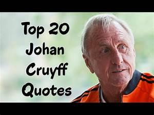 Top 20 Johan Cr... Johan Kruijf Quotes