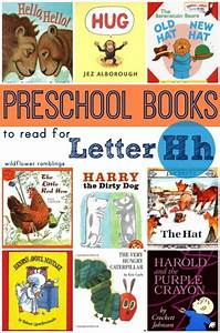 preschool books for the letter h wildflower ramblings With letter books for preschool