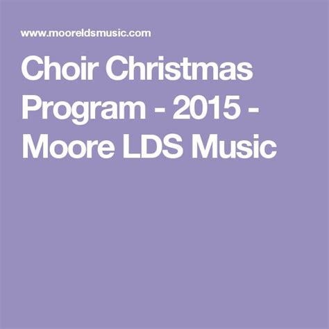 lds christmas program 1000 ideas about lds on printable sheet general conference and follow