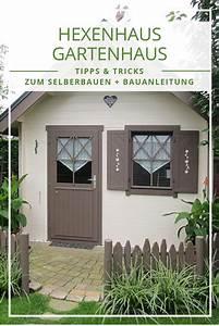 Hexenhaus Selber Bauen : haus gartenhaus und garten verschonern tipps ~ Watch28wear.com Haus und Dekorationen