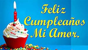 Feliz Cumpleanos Amor Quotes www pixshark com Images Galleries With A Bite!