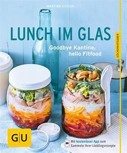 Einwecken Im Glas : lunch im glas buch gu ~ Whattoseeinmadrid.com Haus und Dekorationen