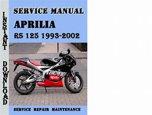 Aprilia Rs 125 1993-2002 Service Repair Manual