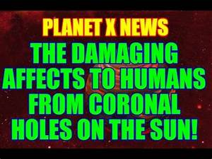 NIBIRU / PLANET X NEWS...THE DAMAGING AFFECTS TO HUMANS ...