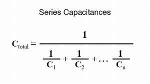 Capacitors In Parallel Add Like Resistors
