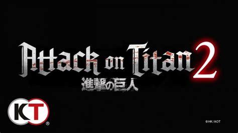 gamescom 2017 attack on titan 2 announced by koei