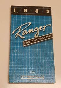 1985 Ford Ranger Owners Manual Operators User Guide S Std