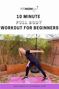 10 Minute Full Body Workout For Beginners In 2020