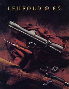 1985 Leupold Scopes Mounts Catalog Vintage Gun Catalogs