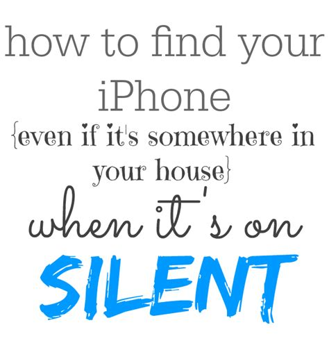 how to locate lost iphone find your lost iphone even when it s on silent and lost