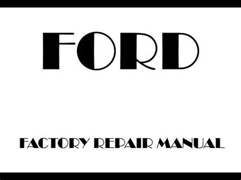 ford      factory repair manual youtube
