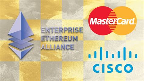 mastercard and cisco join enterprise ethereum alliance nasdaq