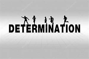 Determination Concept Illustrated by Determination Word in ...