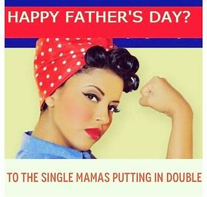 Topic: Women Now Claiming To Own Father's Day | MGTOW