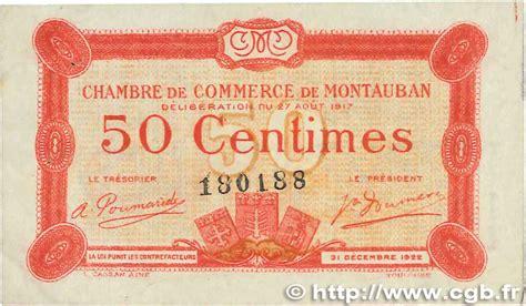 chambre de commerce montauban 50 centimes régionalisme et divers montauban 1917