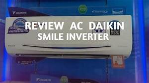 Review Ac    Air Conditioner Daikin Smile Curve Inverter Ftkc15pvm4 1  2 Pk