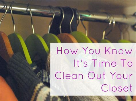 how to clean out your closet how you it s time to clean out your closet things