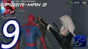 The Amazing Spider-Man 2 Android Walkthrough - Part 9 ...