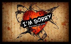 Sorry Wallpapers - Wallpaper Cave