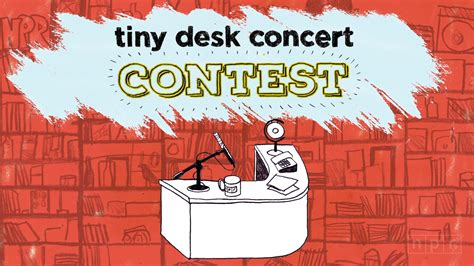 where is tiny desk concert introducing our tiny desk concert contest wuwm
