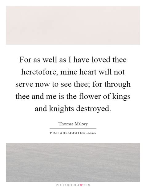 For As Well As I Have Loved Thee Heretofore, Mine Heart
