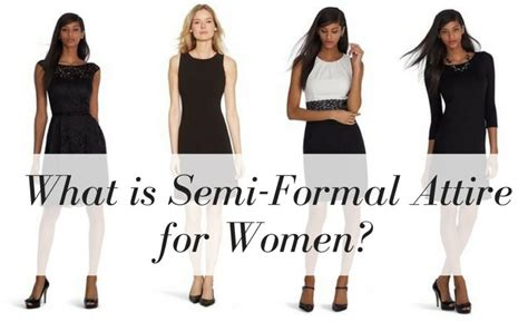 semi formal dress code what is considered semi formal attire for my 18 year old daughter