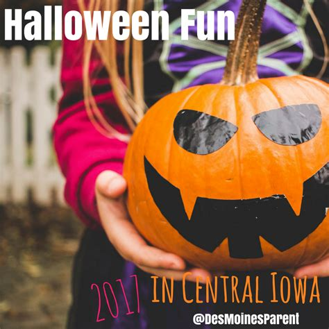 halloween central events in central iowa 2017 des moines parent things to do in des moines