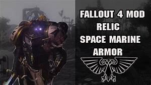 Relic Space Marine Armor Fallout 4 Mod YouTube