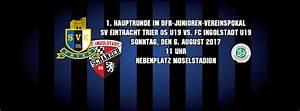 Ingolstadt Verkaufsoffener Sonntag : eintracht trier dfb junioren vereinspokal u19 trifft sonntag auf ingolstadt nachwuchs ~ Orissabook.com Haus und Dekorationen