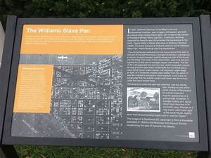 The Williams Slave Pen Historical Marker