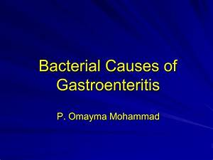 Bacterial Causes of Gastroenteritis - ppt video online ...