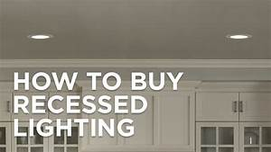 How To Buy Recessed Lighting - Buying Guide