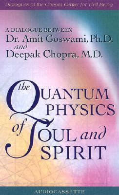 quantum physics  soul  spirit  deepak chopra