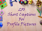 Cute quotes for profile picture captions ...