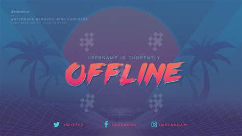 twitch offline banner template twitch offline banners custom and template twitch offline screens