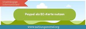 Paypal Ec Karte : paypal als ec karte mit paypal mobil bezahlen so geht 39 s ~ A.2002-acura-tl-radio.info Haus und Dekorationen