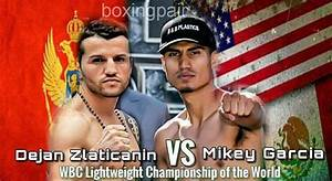 A POSSIBLE CLASH BETWEEN UNDEFEATEDS: DEJAN ZLATICANIN VS ...