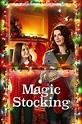 Magic Stocking (2015) directed by David Winning • Reviews ...