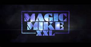 "FLOOD | ""You're Welcome"": Magic Mike Is Back In First ..."