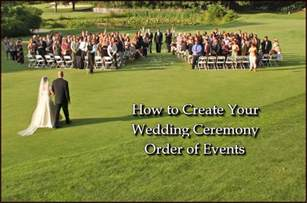 wedding ceremony order learn how to create a wedding ceremony order of events
