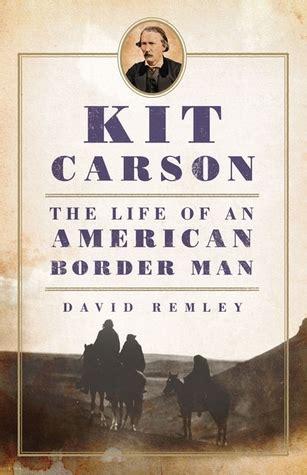 kit carson  life   american border man