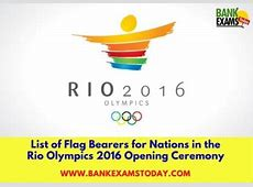 List of Flag Bearers for Nations in the Rio Olympics 2016